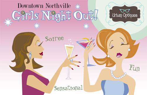 Downtown Northville Girls Night Out at Urban Optiques